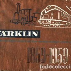 Juguetes antiguos: CATALOGO CENTENARIO MARKLIN 1859-1959. Lote 183363662