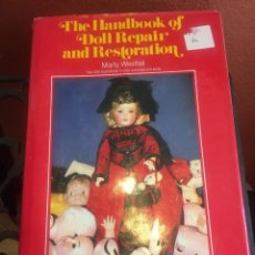 Juguetes antiguos: LIBRO THE HANDBOOK OF DOLL REPAIR AND RESTORATION. Lote 183552316