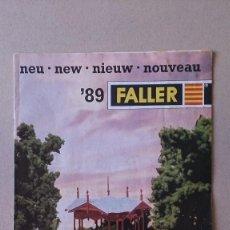 Juguetes antiguos: CATALOGO FALLER 1989 MAQUETAS MODELISMO TRENES. Lote 190303942