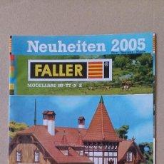 Juguetes antiguos: CATALOGO FALLER 2005 MAQUETAS MODELISMO TRENES. Lote 190303995