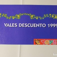 Juguetes antiguos: LIBRITO DE VALES DE DESCUENTO EN PESETAS PARA JUGUETES TOYS'R'US. PARA EL AÑO 1999. VER FOTOS.. Lote 191417847