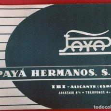 Juguetes antiguos: CATALOGO JUGUETES PAYA HERMANOS IBI ALICANTE METALICOS Y DE PLASTICO ORIGINAL. Lote 193430800