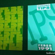 Juguetes antiguos: DOS CATÁLOGOS TIPS DE FEBER AÑOS 1990 Y 1991. Lote 194304791