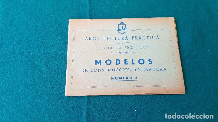 ARQUITECTURA PRACTICA - MODELOS DE CONSTRUCCION DE MADERA NUMERO 3 (Juguetes - Catálogos y Revistas de Juguetes)