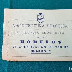 Juguetes antiguos: ARQUITECTURA PRACTICA - MODELOS DE CONSTRUCCION DE MADERA NUMERO 2. Lote 194535461