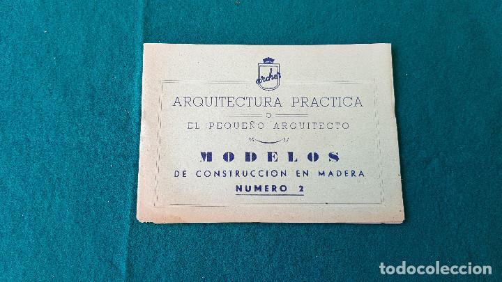 ARQUITECTURA PRACTICA - MODELOS DE CONSTRUCCION DE MADERA NUMERO 2 (Juguetes - Catálogos y Revistas de Juguetes)