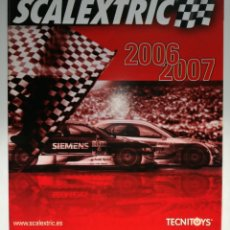 Juguetes antiguos: CATALOGO SCALEXTRIC 2006 - 2007. Lote 194929176