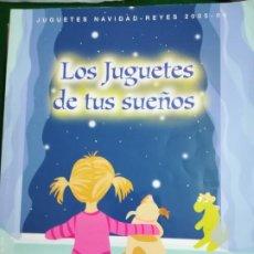 Juguetes antiguos: CATÁLOGO JUGUETES EL CORTE , NAVIDAD REYES 2005-2006. Lote 195123828