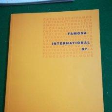 Juguetes antiguos: CATÁLOGO FAMOSA INTERNACIONAL 2007. Lote 195126952