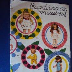 Juguetes antiguos: (PA-200278)CUADERNO DE VACACIONES - PORTADAS MUÑECAS FAMOSA - NANCY,KIKO,NIEVES,CAROLIN,ETC.. Lote 195310911