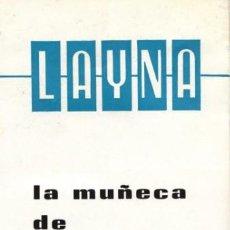 Juguetes antiguos: CATALOGO DESPLEGABLE MUÑECAS LAYNA AÑO 1963. Lote 195374696