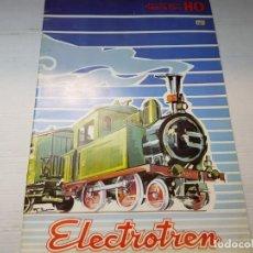 Juguetes antiguos: CATALOGO TRENES ELECTROTREN ESCALA H0. Lote 196351176