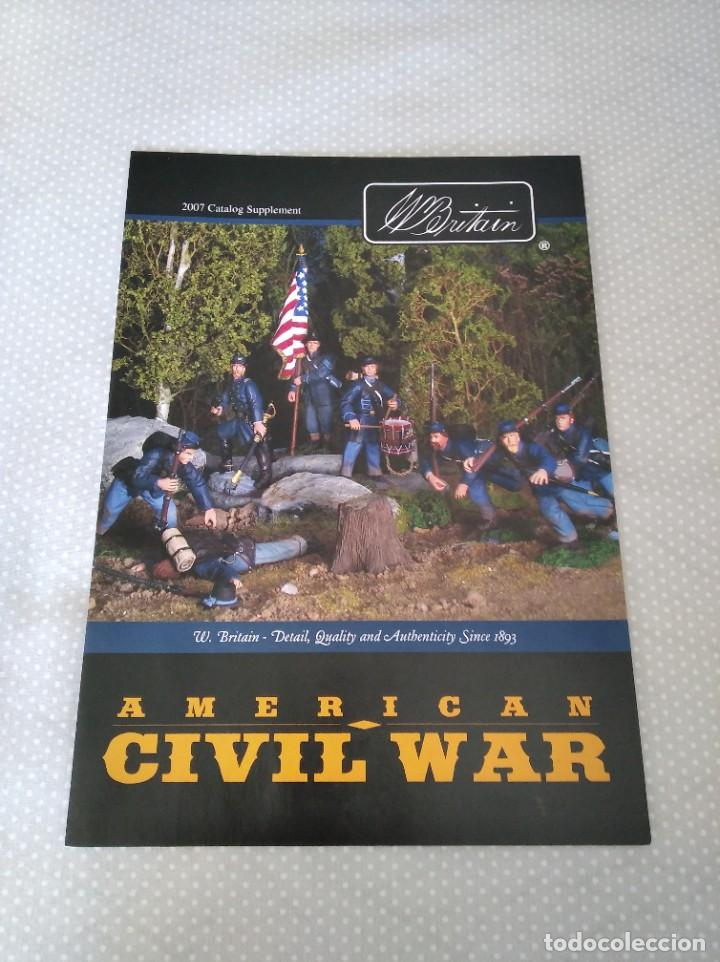CATALOGO WILLIAM BRITAIN (BRITAINS) AMERICAN CIVIL WAR 2007 SUPPLEMENT (Juguetes - Catálogos y Revistas de Juguetes)