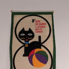 Juguetes antiguos: BANDERÍN PUBLICIDAD FERIA DEL JUGUETE 1969 - VALENCIA. Lote 201911377