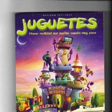 Juguetes antiguos: CATALOGO DE JUGUETES ** EL CORTE INGLÉS ** NAVIDAD 2011-REYES 2012. Lote 270676918