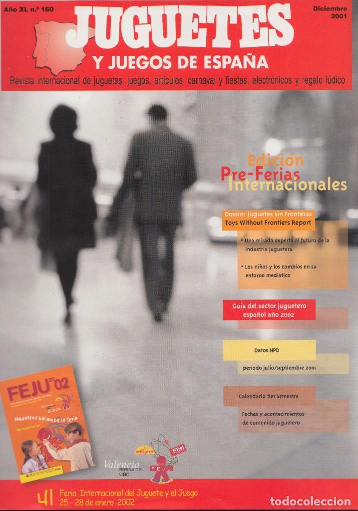 JUGUETES Y JUEGOS DE ESPAÑA Nº 160 DE 2001 (Juguetes - Catálogos y Revistas de Juguetes)