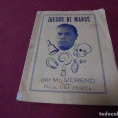 Juguetes antiguos: MAGNIFICO LIBRILLO JUEGOS DE MANOS POR MR,MORENO. Lote 207989930