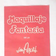 Juguetes antiguos: LIBRO MAQUILLAJE DE LA SEÑORITA PEPIS.ARTE Y METODOS DEL MAQUILLAJE. Lote 209267470