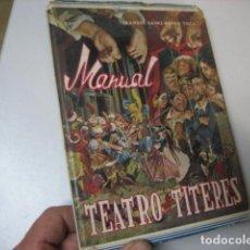 Brinquedos antigos: ANTIGUO MANUAL *TEATRO DE TÍTERES* DE MANUEL SÁINZ-PARDO EN SANTANDER AÑO 1956 REVISTAS JUGUETES. Lote 212829136