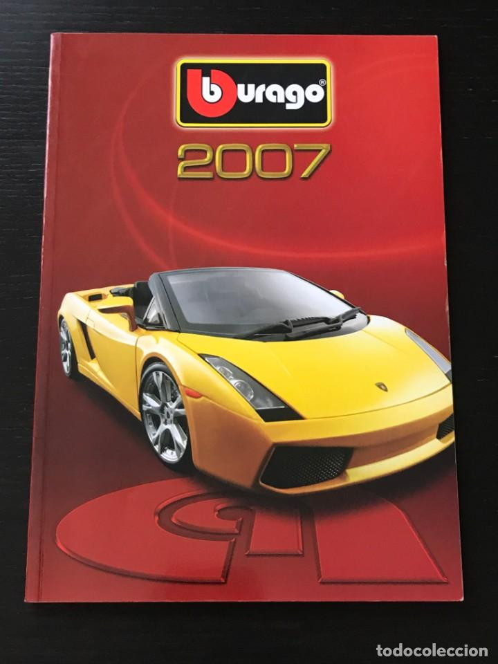 BURAGO 2007 - CATALOGO - FERRARI PORSCHE MERCEDES FORD BMW LANCIA VOLVO MINI LAND ROVER FIAT ALFA (Juguetes - Catálogos y Revistas de Juguetes)