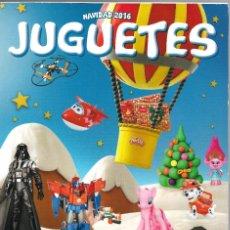 Jouets Anciens: CATALOGO JUGUETES EL CORTE INGLÉS 2016. Lote 220812613