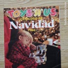 Juguetes antiguos: CATÁLOGO JUGUETES TOYS R US 1996 NAVIDAD AÑOS 90. Lote 220868342