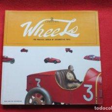 Juguetes antiguos: LIBRO DE CRISTIE'S, WHEELS AUTOMOVILES TOYS DEL MUNDO, LEHMANN, MARKLIN, DINKY TOYS BING,1999. Lote 220990547