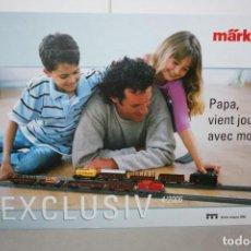 Juguetes antiguos: CATÁLOGO EXCLUSIV MARKLIN 2006.. Lote 222190467