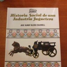 Juguetes antiguos: LIBRO PAYÁ HISTORIA SOCIAL DE UNA INDUSTRIA JUGUETERA. Lote 222265740