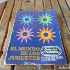 Juguetes antiguos: CATALOGO DE JUGUETES DE GALERIAS PRECIADOS TENTE ,GEYPERMAN ,MADELMAN, NANCY , RICO AÑO 1975. Lote 222459516