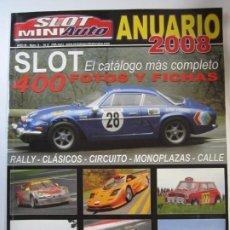 Giocattoli antichi: REVISTA SLOT MINI AUTO ANUARIO 2008 NINCO SCALEXTRIC SUPERSLOT. Lote 224817166