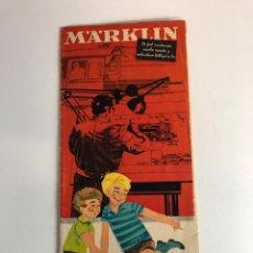 Juguetes antiguos: ANTIGUO CATÁLOGO MARKLIN DESPLEGABLE. Lote 225243520