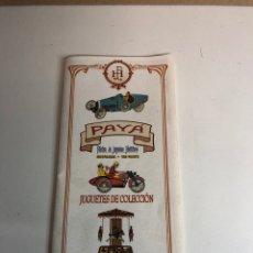 Juguetes antiguos: CATÁLOGO DE PAYA DESPLEGABLE. Lote 226358410