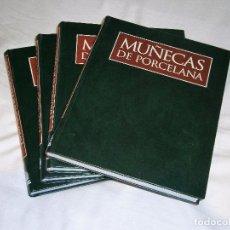 Brinquedos antigos: COLECCION MUÑECAS DE PORCELANA * PLANETA AGOSTINI * 4 VOLUMENES 1 - 2 - 3 - 4 . MUY BIEN CONSERVADOS. Lote 226836465