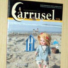 Juguetes antiguos: CARRUSEL Nº 6 REVISTA DE JUGUETES, SEPTIEMBRE 0CTUBRE 2006 EN MUY BUEN ESTADO. Lote 233730720