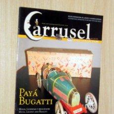 Juguetes antiguos: CARRUSEL Nº 5 REVISTA DE JUGUETES, MAYO-JUNIO 2006 EN MUY BUEN ESTADO. Lote 233731415