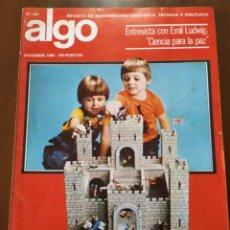 Juguetes antiguos: REVISTA ALGO N. 360 DE DICIEMBRE 1980. CON DOSSIER EL JUEGO Y LOS JUGUETES.. Lote 235299460