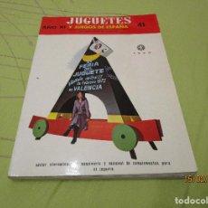 Juguetes antiguos: REVISTA JUGUETES Y JUEGOS DE ESPAÑA Nº 41. FEBRERO 1972.. Lote 241801605