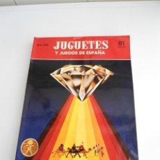 Brinquedos antigos: REVISTA DE JUGUETES Y JUEGOS DE ESPAÑA Nº 81 - REVISTA OFICIAL AÑO XXI - FEBRERO 1982. Lote 222680058