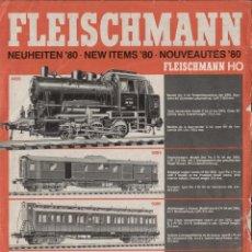 Juguetes antiguos: CATÁLOGO FLEISCHMANN 1980 NEUHEITEN NEW ITEMS HO - EN ALEMÁN, INGLÉS, FRANCÉS. Lote 244967985