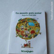 Juguetes antiguos: ENORME CATALOGO DE JUGUETES. NAVIDAD 1998 - REYES 1999. EL CORTE INGLES. SIN PRECIOS. VER 16 FOTOS. Lote 247241190