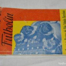 Juguetes antiguos: ENSEÑANZAS DE FUTBOLÍN / AÑOS 50 - SECRETARÍA TÉCNICA CLUB FUTBOLÍN BARCELONA ¡MIRA!. Lote 248290195
