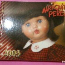 Giocattoli antichi: CATALOGO DE MARIQUITA PEREZ 2003. Lote 254646380