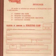 Juguetes antiguos: SCALEXTRIC - CLUB. G. T. 20. SOLICITUD DE ADHESIÓN AL CLUB. ¡¡ORIGINAL!!(P/D51). Lote 255392545