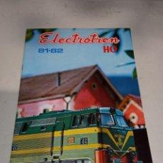 Juguetes antiguos: ELECTROTREN 1981 82. Lote 259777300