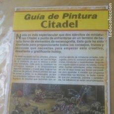 Juguetes antiguos: CITADEL MINIATURES - GUIA DE PINTURA. Lote 271531293