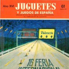 Jouets Anciens: REVISTA JUEGOS Y JUGUETES DE ESPAÑA. Nº 61. 1977. Lote 275271483