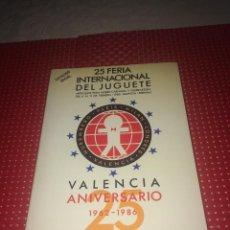 Giocattoli antichi: 25 FERIA INTERNACIONAL DEL JUGUETE - AÑO 1986 - CATÁLOGO OFICIAL - COMO RECIEN SALIDO DE LA IMPRENTA. Lote 277061008
