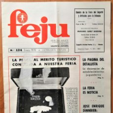 Giocattoli antichi: REVISTA FEJU. NUMERO 124 - AÑO 1970 . FERIA DEL JUGUETE DE VALENCIA. ¡OCASION !. Lote 278577988
