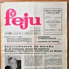 Giocattoli antichi: REVISTA FEJU. NUMERO 121 - AÑO 1969 . FERIA DEL JUGUETE DE VALENCIA. ¡OCASION !. Lote 278578113